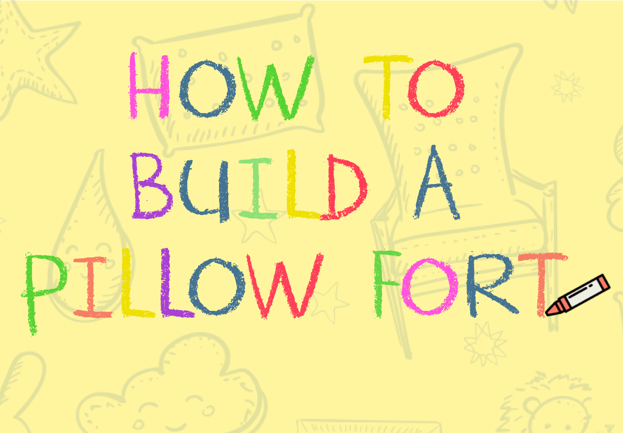 How to Build a Pillow Fort Infographic