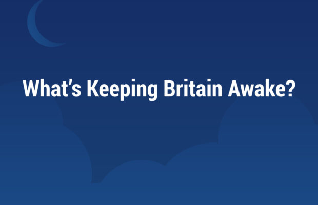 What's Keeping Britain Awake?
